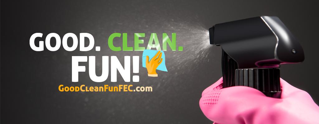 FEG is Good. Clean. Fun!